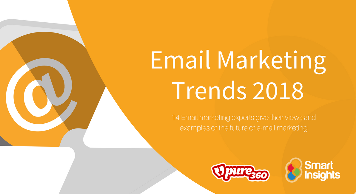 Smart Insights Email Trends 2018: A Visual guide featuring Jenna Tiffany from Let'sTalk Strategy