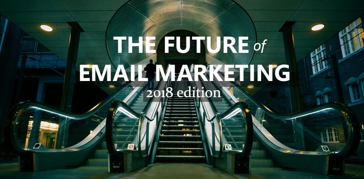 emailmonday's the future of email marketing 2018